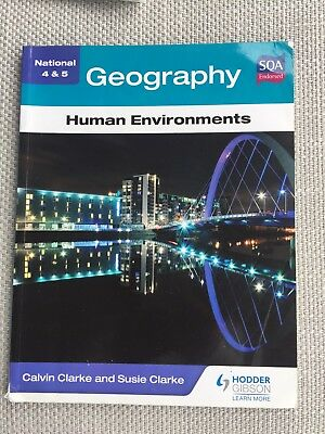 National 4  5 Geography Human Environments by Clarke Calvin