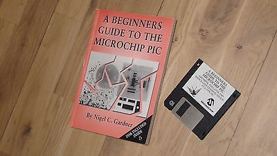 """MICROCHIP PIC  """"A beginners guide to the Microchip PIC"""" by Nigel Gardner"""