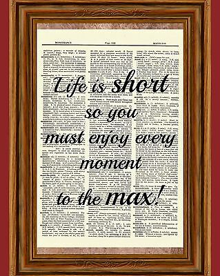 Life is Short Quote Dictionary Art Print Enjoy Every Moment Inspirational Gift