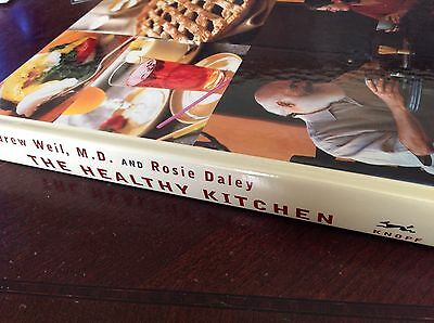 The Healthy Kitchen cookbook by Dr. Andrew Weil and Rosie Daley