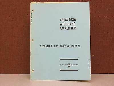 HP Op & Service Manual for 461A & 462A Wide Band Amplifier w/Schematics
