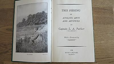 This Fishing Or Angling Arts And Artifices Book Captain L A Parker 1948 1St