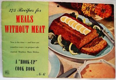 275 Recipes For Meals Without Meat Paperback Cookbook Brochure 1943 Wwii Vintage