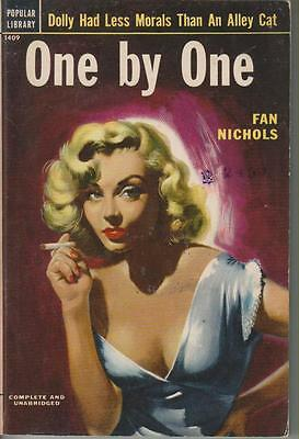 ONE BY ONE  by FAN NICHOLS     POPULAR LIBRARY  NEW YORK   2ND PRINTING 1953