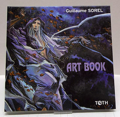 ➡ SOREL Guillaume ☆ Art Book ☆ EO 2005 Toth ☆ TBE ☰