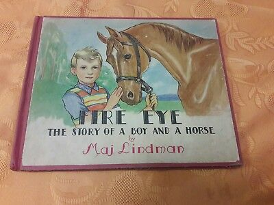 Fire Eye The Story of a Boy and His Horse by Maj Lindman 1950 Original Hardcover