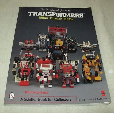 The Unofficial Guide to Transformers : 1980s Through 1990s Alvarez 2nd Edition