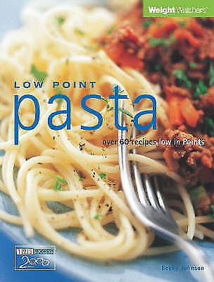 """AS NEW"" Low Point Pasta: Over 60 Recipes Low in Points (Weight Watchers), Weigh"