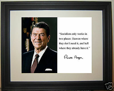 """Ronald Reagan """" Socialism"""" Autograph Famous Quote Framed Matted Photo Photograph"""