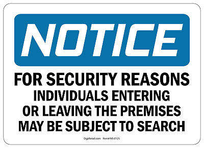 OSHA NOTICE SAFETY SIGN INDIVIDUALS ENTERING OR LEAVING SUBJECT TO SEARCH 10x14