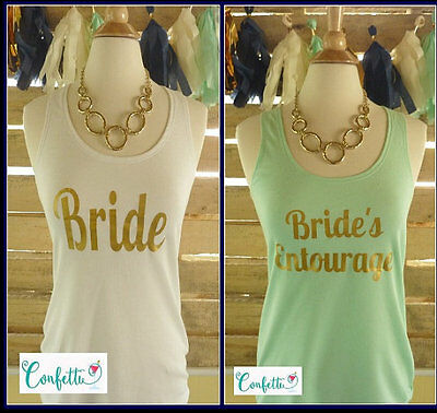 Brides Entourage tank top S M L XL XXL OR Tshirts many colors available