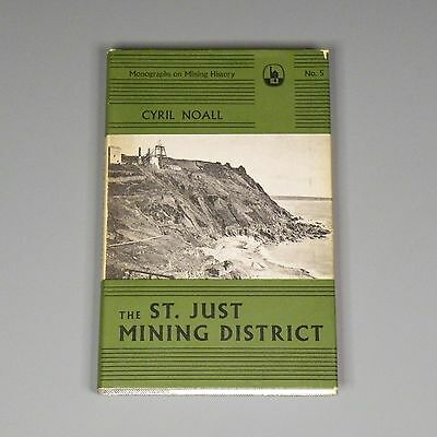 1973 book - The St. Just Mining District, Cornwall UK - Cyril Noall - tin copper