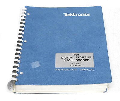 Tektronix 468 Digital Storage Oscilloscope Service Manual, 2 Bände: Volume 1&2