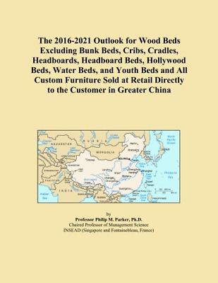 The 2016-2021 Outlook for Wood Beds Excluding Bunk Beds, Cribs, Cradles, Headboa