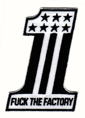 F#CK THE FACTORY EMBROIDERED IRON ON PATCH outlaw biker custom chopper culture