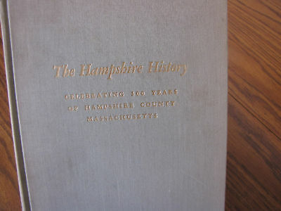 Hampshire Massachusetts County Amherst South Hadley History Book 300 Years