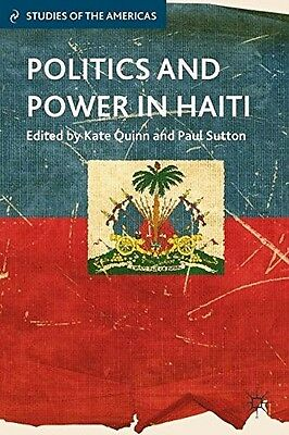 New, Politics and Power in Haiti (Studies of the Americas), , Book