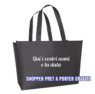 100 Wedding Bag personalizzate SHOPPER PRET A PORTER GRAFITE + omaggi