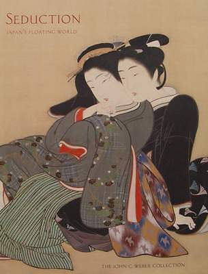 LIVRE NEUF : SEDUCTION - Japan's flotating world (gravure,woodblock,painting