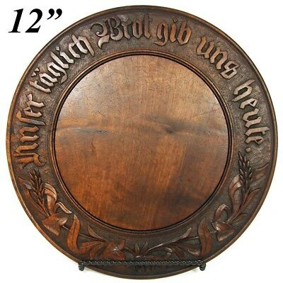 "Antique European Carved Wood Bread Board: ""Give Us This Day Our Daily Bread"""