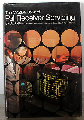 1971 The Mazda Book Of Pal Receiver Servicing By E.j. Seal Isbn 0572007906