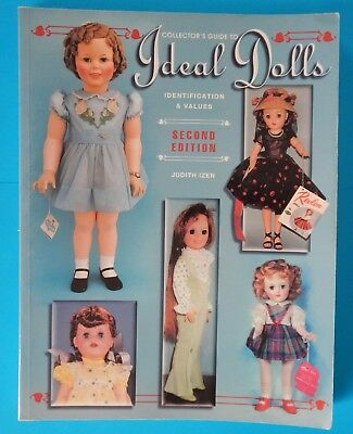 Collectors Guide to IDEAL Dolls Identification & Values Book - 2nd Edition