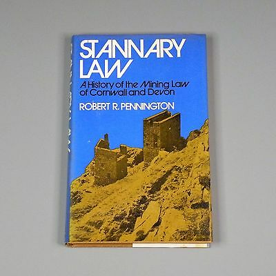 1973 book - Stannary Law: A History of the Mining Law of Cornwall and Devon, UK