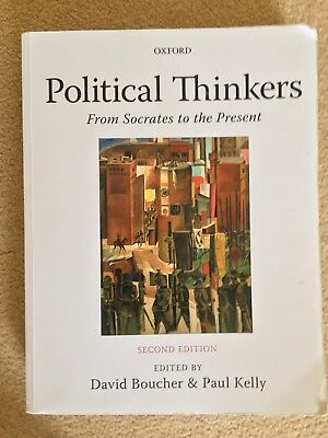 Political Thinkers: From Socrates To The Present: Boucher, Kelly
