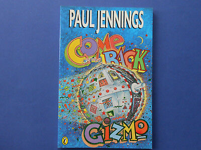 ## Come Back Gizmo - Paul Jennings **as New