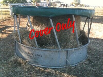 Round Bale Feeder COVER - Heavy Duty