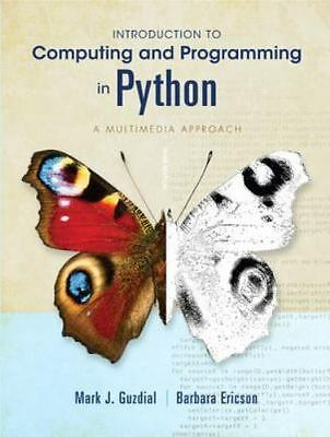 Introduction to Computing and Programming in Python (3rd Edition) by Guzdial, M