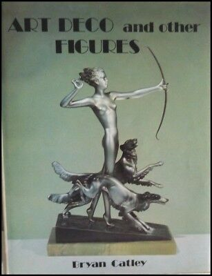 Art Deco and Other Figures by Bryan Catley Antique Collector's Club 1985 HB