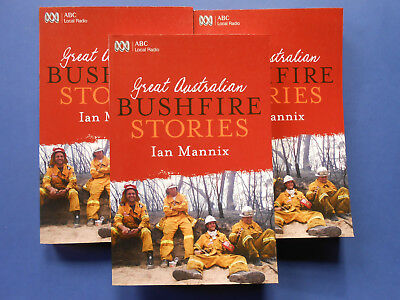 ## Great Australian Bushfire Stories - Ian Mannix **like New