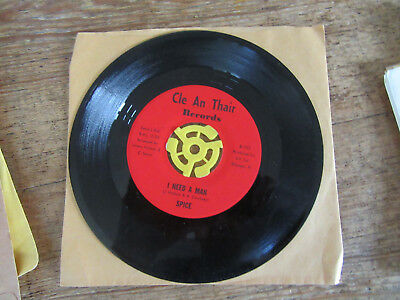Cle an thair record I need a man by Spice 45 rpm record