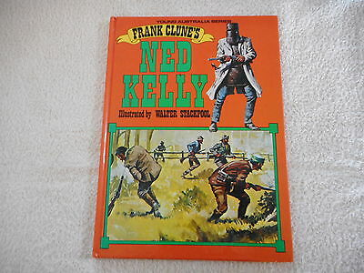 FRANK CLUNE'S NED KELLY illustrated by Walter Stackpool YOUNG AUSTRALIA SERIES