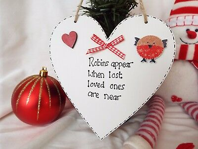 Robins appear when lost loved ones are near heart sign/plaque best friend gift