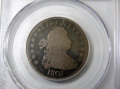 1805 DRAPED BUST 25c PCGS G4 GRADED OVER 25 YRS AGO CHOICE FOR 04