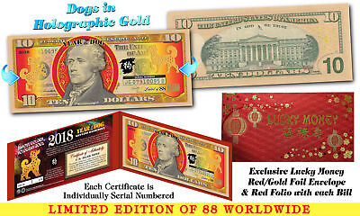 2018 Chinese New Year OFFICIAL $10 US Bill YEAR OF THE DOG Hologram GOLD Ltd. 88