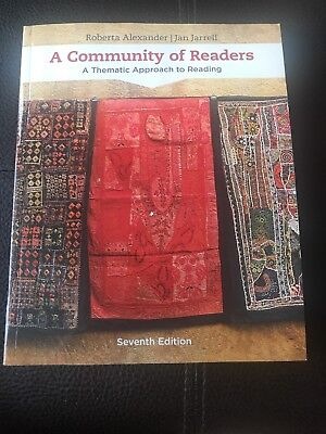 A Community of Readers : A Thematic Approach to Reading by Roberta Alexander and