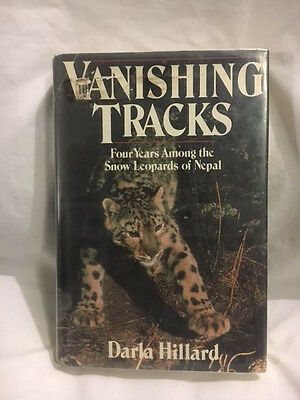 "Snow Leopard ""Vanishing Tracks : Four Years among the Snow Leopards D. Hillard"