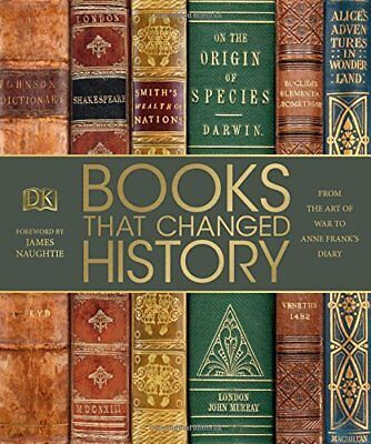 Books That Changed History From the Art of War to Anne F by DK Hardback Book New