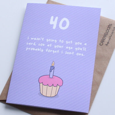 40th Birthday Card... Funny, Humour, Rude, Greeting Card, CardyGoons