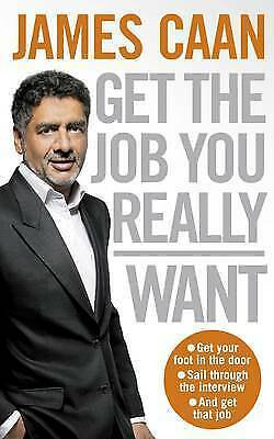 Get The Job You Really Want, Caan, James, Very Good Book