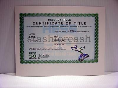 "2014 Hess Truck & Space Cruiser ""Certificate of Title"" - Neat Collectible"