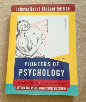 Pioneers of Psychology: A History by Raymond  Fancher & Alexandra Rutherford