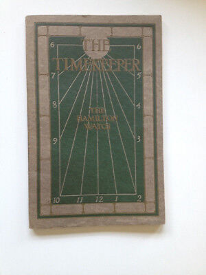 1911 THE TIMEKEEPER Book HAMILTON WATCH Co W/Letter SIGNED By President Railroad
