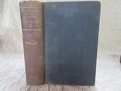 Antique Book History of the Jewish Church 1906 by Arthur Stanley Vol.III