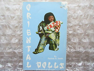 Old 1979 Oriental Dolls by Patricia R.Smith Illustrated in Color