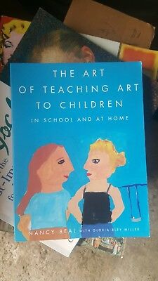 The Art of Teaching Art to Children : In School and at Home
