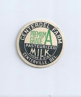 """Centerdel Farm""   Centerville, Del.  milk bottle cap."